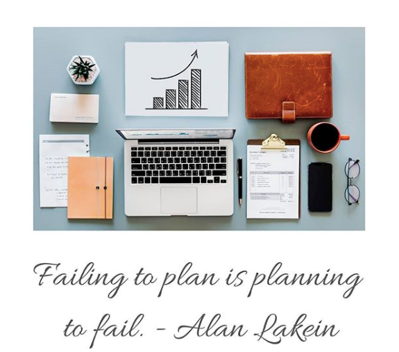 Failing to plan is planning to fail